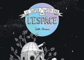 kideaz - super weekend espace - coup de coeur litteraire