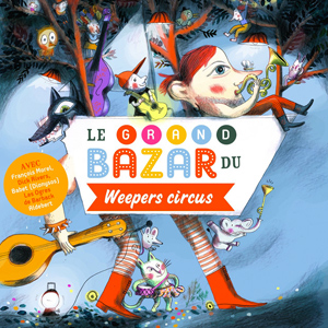 kideaz playlist spotify grand bazar weepers circus