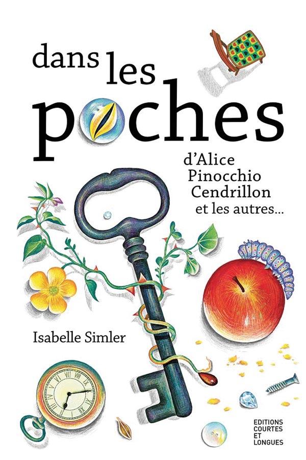 kideaz selection litteraire dans les poches alice pinocchio cendrillon isabelle simler
