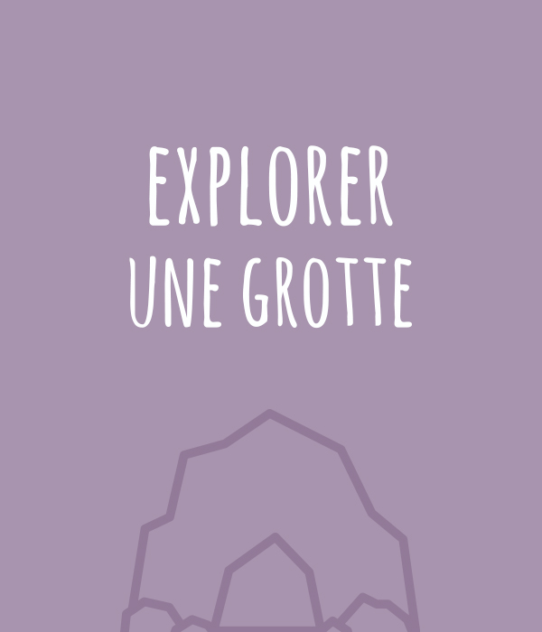 kideaz top aventures a vivre avant 12 ans explorer grotte